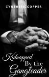 Kidnapped By the Gang Leader cover