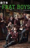BTS Frat Boys (BTS Fanfic) ✔ cover