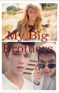 My Big Brothers (Collins key FANFIC) cover