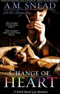 Change of Heart (A Faith-Based Gay Romance) cover