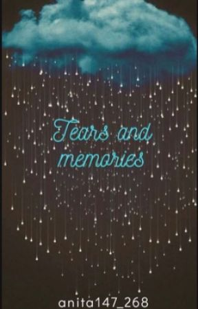 Tears and Memories by anita147_268