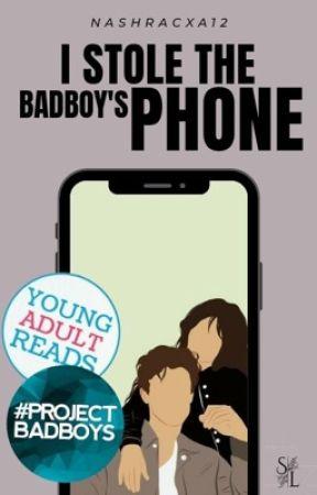 I Stole the Badboy's Phone   ✓ by nashracxa12