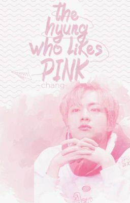 Đọc truyện [V-trans] |m.y.g x k.s.j| The hyung who likes pink