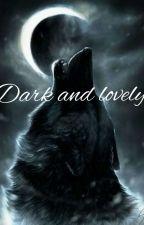 Dark and Lovely autorstwa Zagraniczna