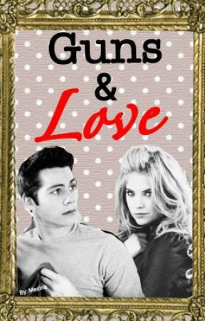 Guns & Love (Dylan O'Brien Fanfic) by medinastyles