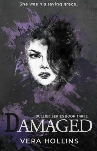 Damaged (Bullied Series #3) (SAMPLE) cover