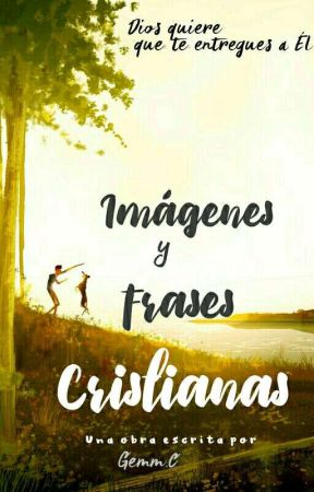 Imágenes y frases cristianas by Villow-