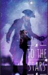 To The Stars (Harry Hook Love Story) cover