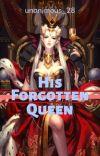 His Forgotten Queen cover
