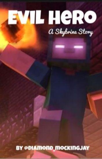 Evil Hero (A Skybrine Story)
