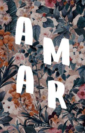A M A R by mariandoporai