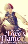Love's Flame {Shoto Todoroki x Reader} cover