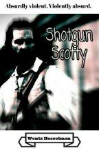 Shotgun Scotty  by wentzhesselman