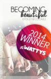 Becoming Beautiful (Wattys2014) cover