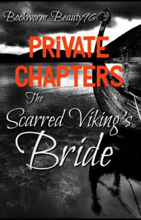 The Scarred Viking's Bride - Private Chapters by Bookworm_Beauty96