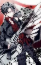 Corrupted by the Darkess(aot levi x demon reader) ~COMPLETED~ by Fangirl__time