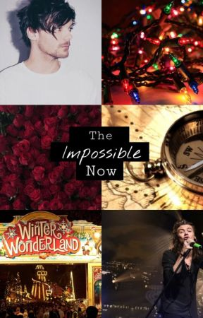 the impossible now ➸ portuguese version (EM REVISÃO) by larriewilde