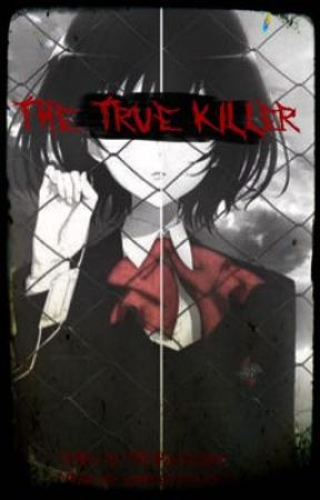 The True Killer! {Sequel To Who Is the Killer} by Theshadowlord7890