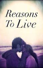 Reasons To Live by Etsuko_Spark