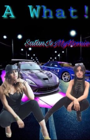 A What! (Camren)(Norminah) by SatanIsMyHomie