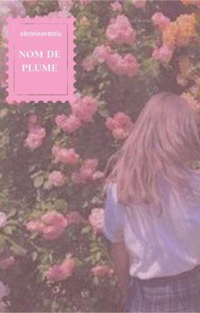 nom de plume 🌹 tysh [✔] by odetoinsomnia