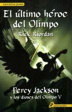 Percy Jackson Y el Ultimo Heroe del Olimpo by AnubiasKed