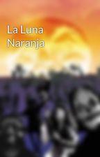 La Luna Naranja by FHRojo
