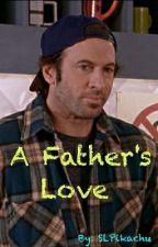 A Father's Love by SLPikachu