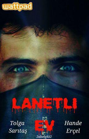 Lanetli Ev (TAMAMLANDI) by 2alselgkz2