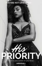 His Priority (Book 1) by AnnaQuill