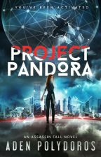 Project Pandora by Aden Polydoros - Case Notes 1-6 by EntangledPublishing