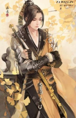 Rebirth of Fa Wei Lan : Volume 2 by harui30