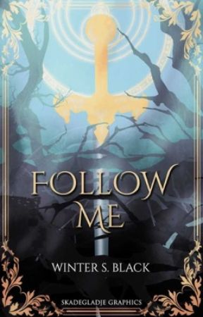 Follow me   by WinterSBlack