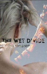 The Wet Divide (BxB) cover
