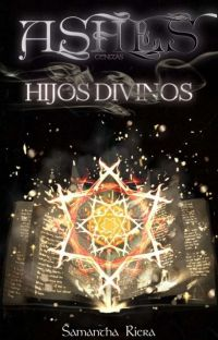 Ashes [Hijos Divinos] (COMPLETA) cover