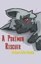 A Pokémon Rescuer by HappyLittlePikachu