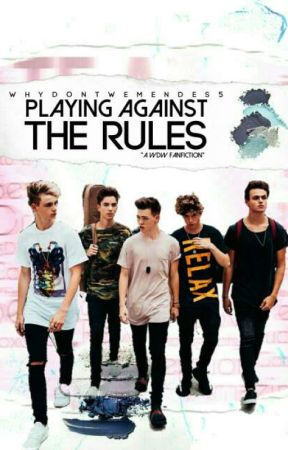 Playing Against The Rules   by WhyDontWeMendes5