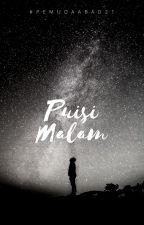 Puisi Malam by PemudaAbad21