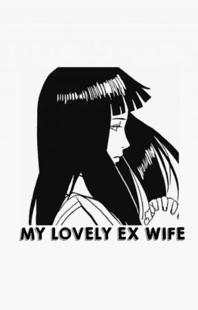 MY Lovely Ex Wife. (TAHAP REVISI) by anatasya6
