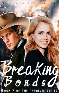 Breaking Bonds [7] (The Parallel Series) cover