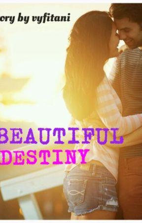 Beautiful Destiny by vyfitani