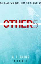 OTHERS (Formerly The Scarlet Effect) by alrains