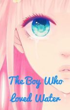 The Boy Who Loved Water (Haru X Reader) by animeland1010