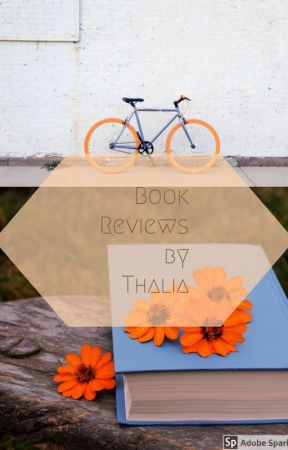 Book Reviews by Thalia by thefinestfrenzies