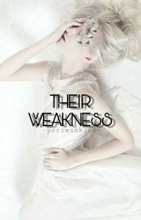 Their Weakness✔ cover