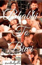 SS - Bhabhi To Biwi - A Dark Love Story by fuggisrockstar
