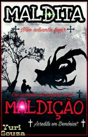 Maldita Maldição  by Yuri-Souza