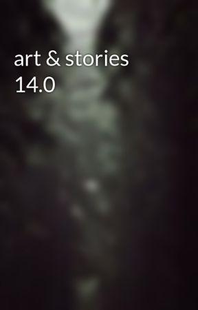art & stories 14.0 by sleepykittystudios
