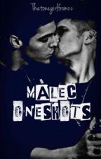 Malec ONE SHOTS by Thatonegirlfromoz