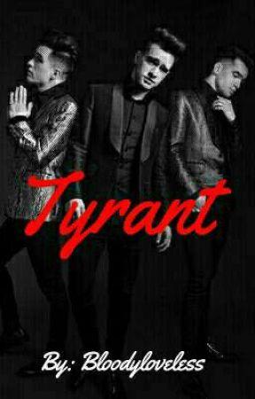 Tyrant by Bloodyloveless